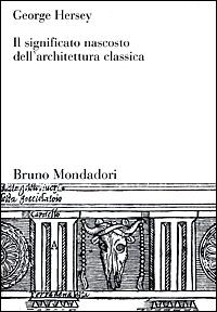 Il significato nascosto dell architettura classica brotture for Architettura classica